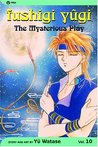 Fushigi Yûgi: The Mysterious Play, Vol. 10: Enemy