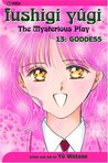 Fushigi Yûgi: The Mysterious Play, Vol. 13: Goddess