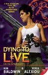 Dying to Live (Elite Operatives, #4)