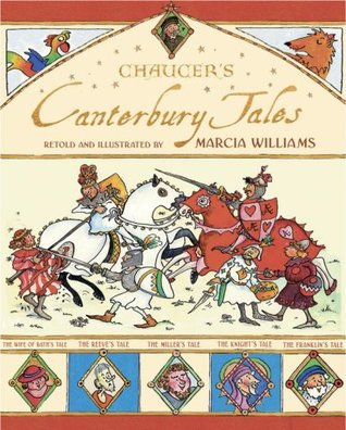 Chancer's Canterbury Tales by Marcia Williams