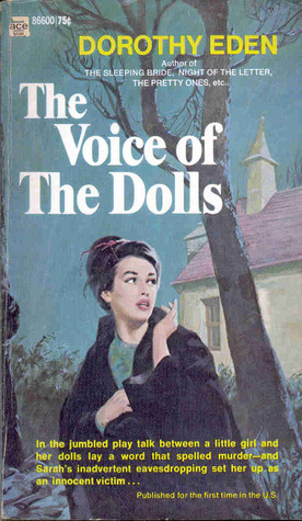 The Voice of the Dolls by Dorothy Eden