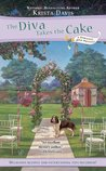 The Diva Takes the Cake (A Domestic Diva Mystery, #2)