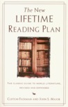 The New Lifetime Reading Plan: The Classic Guide to World Literature, Revised and Expanded