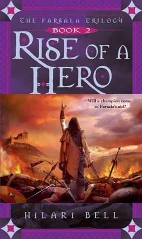 Rise of a Hero by Hilari Bell