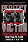 """Perfect Victim: The True Story of """"The Girl in the Box"""""""