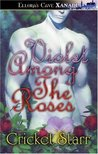 Violet Among the Roses (Divine Interventions, #1)