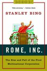 Rome, Inc.: The Rise and Fall of the First Multinational Corporation