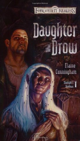 Daughter of the Drow by Elaine Cunningham