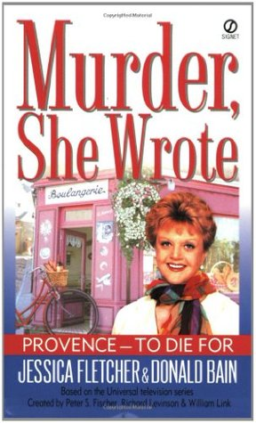 Provence to Die for by Jessica Fletcher