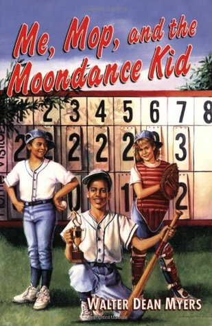 Me, Mop, and the Moondance Kid by Walter Dean Myers
