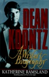 Dean Koontz: A Writer's Biography