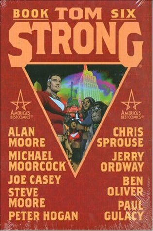 Tom Strong, Book 6 by Alan Moore