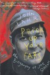 Prick Up Your Ears: The Biography of Joe Orton