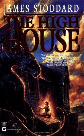 The High House by James Stoddard