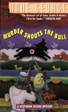 Murder Shoots the Bull (Southern Sisters, #6)