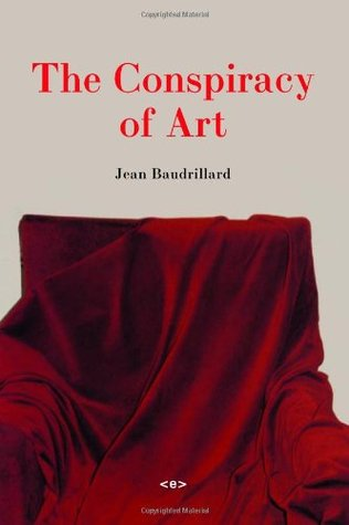 The Conspiracy of Art by Jean Baudrillard