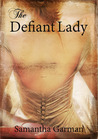 The Defiant Lady