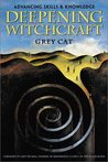 Deepening Witchcraft: Advancing Skills & Knowledge