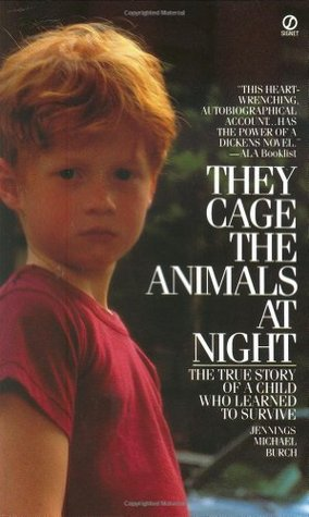 They Cage the Animals at Night by Jennings Michael Burch