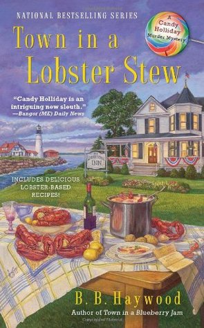 Town in a Lobster Stew by B.B. Haywood