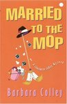 Married to the Mop (Charlotte LaRue Mystery, #5)