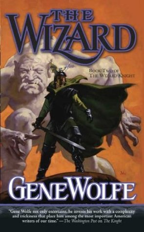 The Wizard by Gene Wolfe