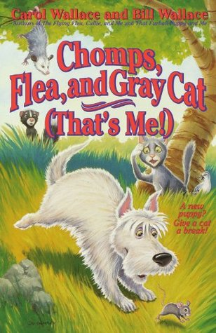 Chomps, Flea, and Gray Cat by Bill Wallace