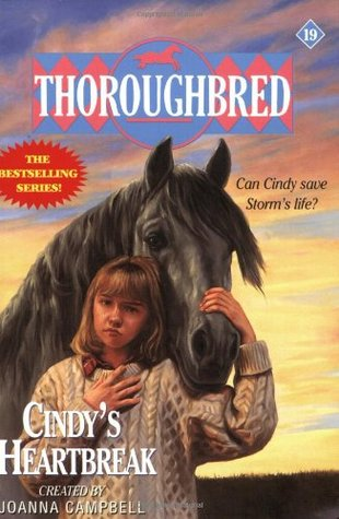 Cindy's Heartbreak (Thoroughbred, #19)