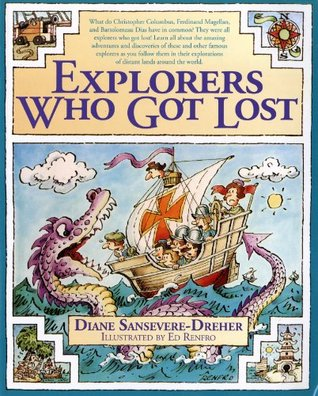 Explorers Who Got Lost by Diane Sansevere-Dreher
