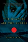 The Reapers are the Angels (Reapers, #1)