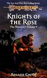 Knights of the Rose (Dragonlance: The Warriors, #5)