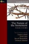 The Nature of the Atonement: Four Views