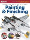 Modeler's Guide to Realistic Painting & Finishing (FineScale Modeler Books)
