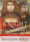 The Knight of the Sacred Lake (Guenevere, #2)