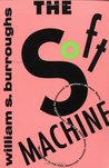 The Soft Machine (The Nova Trilogy #1)