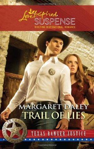 Trail of Lies (Texas Ranger Justice, #4)