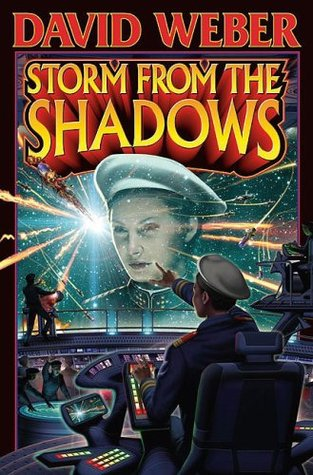 Storm from the Shadows by David Weber