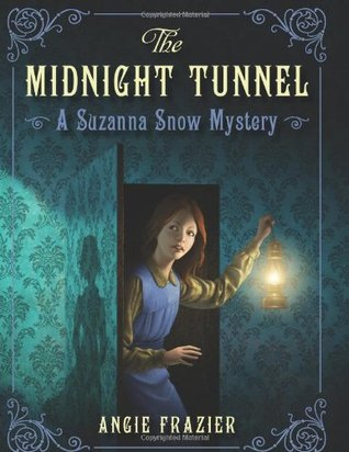The Midnight Tunnel by Angie Frazier