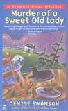 Murder of a Sweet Old Lady (A Scumble River Mystery, #2)