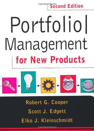 Portfolio Management for New Products by Robert G. Cooper