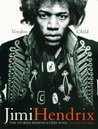 Jimi Hendrix: Voodoo Child: The Stories Behind Every Song