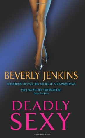 Deadly Sexy by Beverly Jenkins