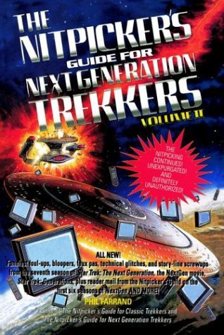 The Nitpicker's Guide for Next Generation Trekkers, Volume II