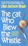 The Cat Who Blew the Whistle (Cat Who... #17)
