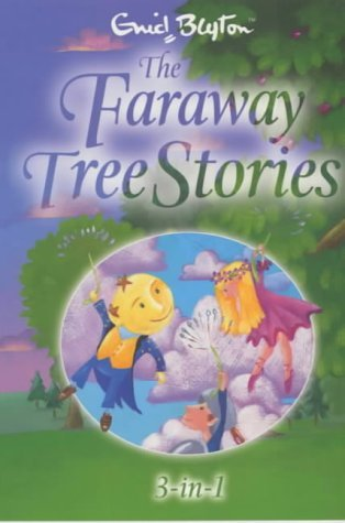 The Faraway Tree Stories by Enid Blyton