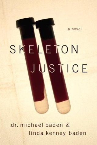 Skeleton Justice by Michael Baden