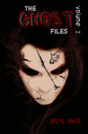 The Ghost Files 2 by Apryl Baker