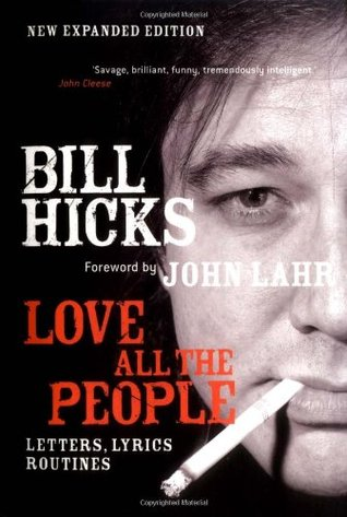 Love All the People by Bill Hicks