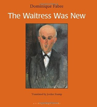 The Waitress Was New by Dominique Fabre