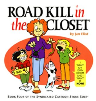 Road Kill in the Closet by Jan Eliot